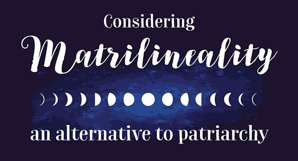 Considering Matrilineality